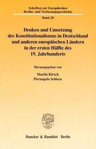 DENKEN UND UMSETZUNG DES KONSTITUTIONALISMUS IN DEUTSCHLAND UND ANDEREN EUROPäIS