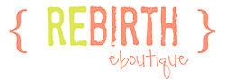 REBIRTH EBOUTIQUE