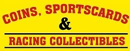 Coins Cards and Racing Collectibles