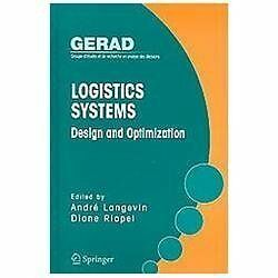 Logistics Systems: Design and Optimization (Gerad 25th Anniversary Series)