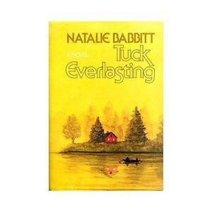 Tuck Everlasting By Natalie Babbitt 1975 Hardcover border=