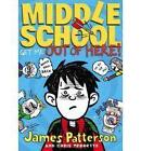 Get Me Out of Here! 2 by James Patterson and Chris Tebbetts (2012, Hardcover)