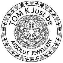 TOM K Just be Absolut Jewellery