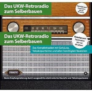Das UKW-Retroradio zum Selberbauen [Zubehör] von Burkhard Kainka (2010, Kunststo