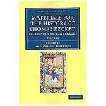 Materials for the History of Thomas Becket, Archbishop of Canterbury (Canonized by Pope Alexander III, AD 1173) 7 Volume Set, Robertson, James Craigie, 110804932X