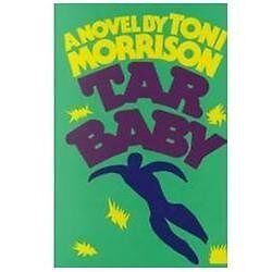 a summary of toni morrisons novel tar baby 21 quotes from tar baby: 'at some point in life the world's beauty becomes enough you don't need to photograph, paint or even remember it it is enough.