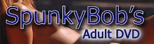 SpunkyBob's Adult DVD