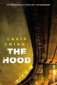 The Hood von Gavin Knight (2012, Taschenbuch)