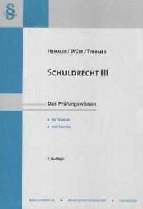 Skript Schuldrecht III: Besondere Vertragstypen von Karl E. Hemmer