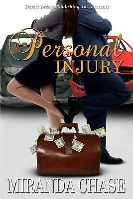 Personal Injury by Miranda Chase (2013, Paperback) 1