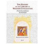 The history of the library in western Civilization 9781584561811