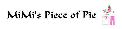 MiMi's Piece of Pie
