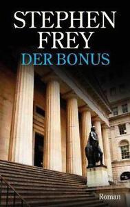 Der Bonus, Stephen Frey, klasse - spannend