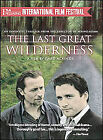 The Last Great Wilderness (DVD, 2004)