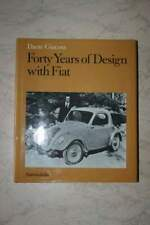 Dante Giacosa - Forty Years of Design with FIAT