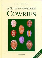 A guide to worldwide cowries 2nd revised and enlarged edition