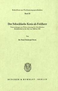 PETER-CHRISTOPH STORM - DER SCHWäBISCHE KREIS ALS FELDHERR