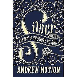 Silver-Return-to-Treasure-Island-by-Andrew-Motion-2012-Hardcover-B185