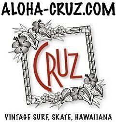 AlohaCruz Hawaiiana Surf and Skate