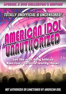 American Idol - Unauthorized (Dvd, 2007)