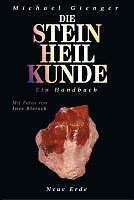 Die Steinheilkunde, Michael Gienger, NEU! Taschenbuch