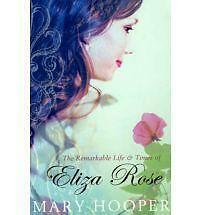The-Remarkable-Life-and-Times-of-Eliza-Rose-by-Mary-Hooper-Paperback-New-Book