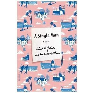 FSG-Classics-A-Single-Man-A-Novel-by-Christopher-Isherwood-2013-Paperback
