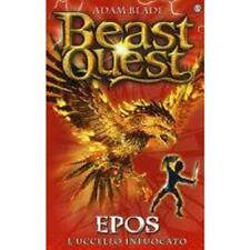 Epos. l'uccello infuocato. beast quest