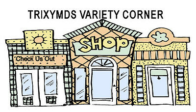 Trixymd's Variety Corner