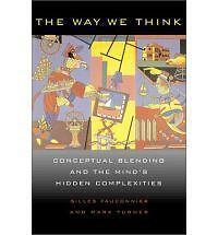 The Way We Think by Gilles Fauconnier, Mark Turner (Paperback, 2003)