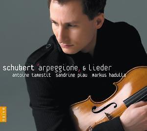 Schubert: Tamestit,Antoine/Piau,Sandrine/Hadulla,Markus ...