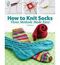 How-to-Knit-Socks-Three-Methods-Made-Easy-by-Edie-Eckman-Jeanne-Stauffer