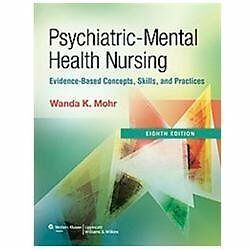 evidence based practice mental health nursing Essentials of psychiatric mental health nursing: concepts of care in evidence-based practice 7th edition $8995 (us) mary c townsend , dsn, .