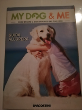 MY DOG & ME - Opera completa