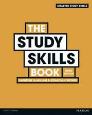The Study Skills Book - 3rd edition by McMillan and Weyers