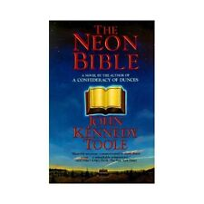 The Neon Bible by John Kennedy Toole (1994, Paperback)