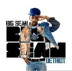 Big Sean – Detriot - Detroit