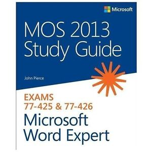 MOS-Study-Guide-Microsoft-Word-Expert-Exams-77-425-and-77-426-by-John