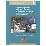The Development of Property Taxation in Economies in Transition 9780821349830