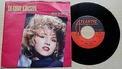 Debbie Gibson Only in my dreams 45giri