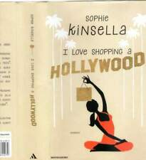 "I love shopping a Hollywood"" di S.Kinsella 2014"