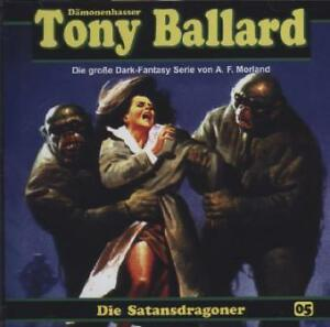 Morland,a.F. - Tony Ballard 5-Satansdragoner (OVP)