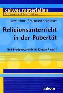 UWE BöHM - RELIGIONSUNTERRICHT IN DER PUBERTäT