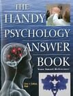 The Handy Psychology Answer Book by Lisa J. Cohen (2011, Paperback) : Lisa J. Cohen (2011)