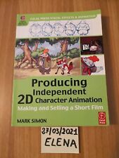 Producing Independent 2D Character Animation: Making &...