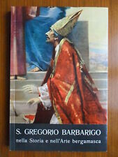 S. Gregorio Barbarigo nella Storia e nell'Arte bergamasca