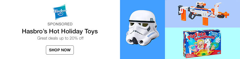 Hasbro's Hot Holiday Toys. Up to 20% off