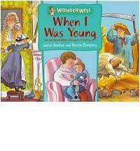 """""""AS NEW"""" When I Was Young: A book about family history (Wonderwise), Dunbar, Jam"""