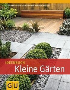 Ideenbuch Kleine Gärten von Peter Janke (2011, Gebunden)