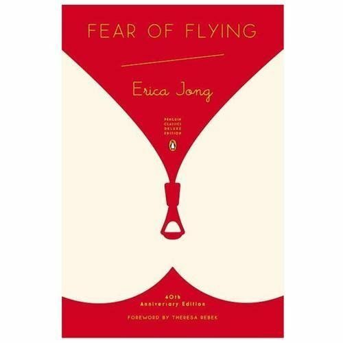 Penguin Classics Deluxe Edition: Fear of Flying by Erica Jong (2013, Paperback) 1